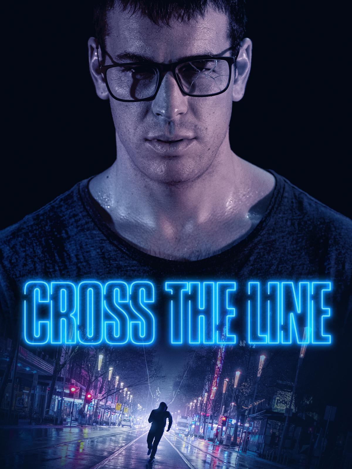 Cross the Line | Victori, David (Réalisateur)