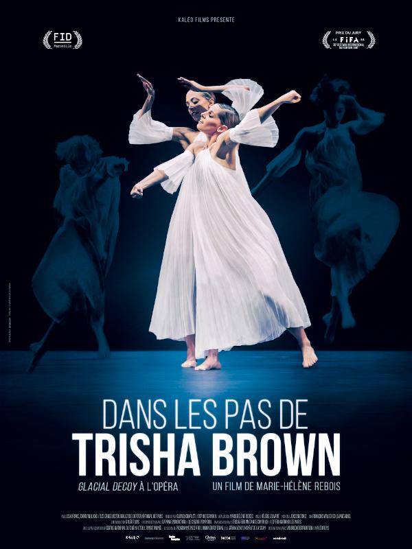 Dans les pas de Trisha Brown - Glacial Decoy à l'Opéra | Rebois, Marie-hélène (Réalisateur)