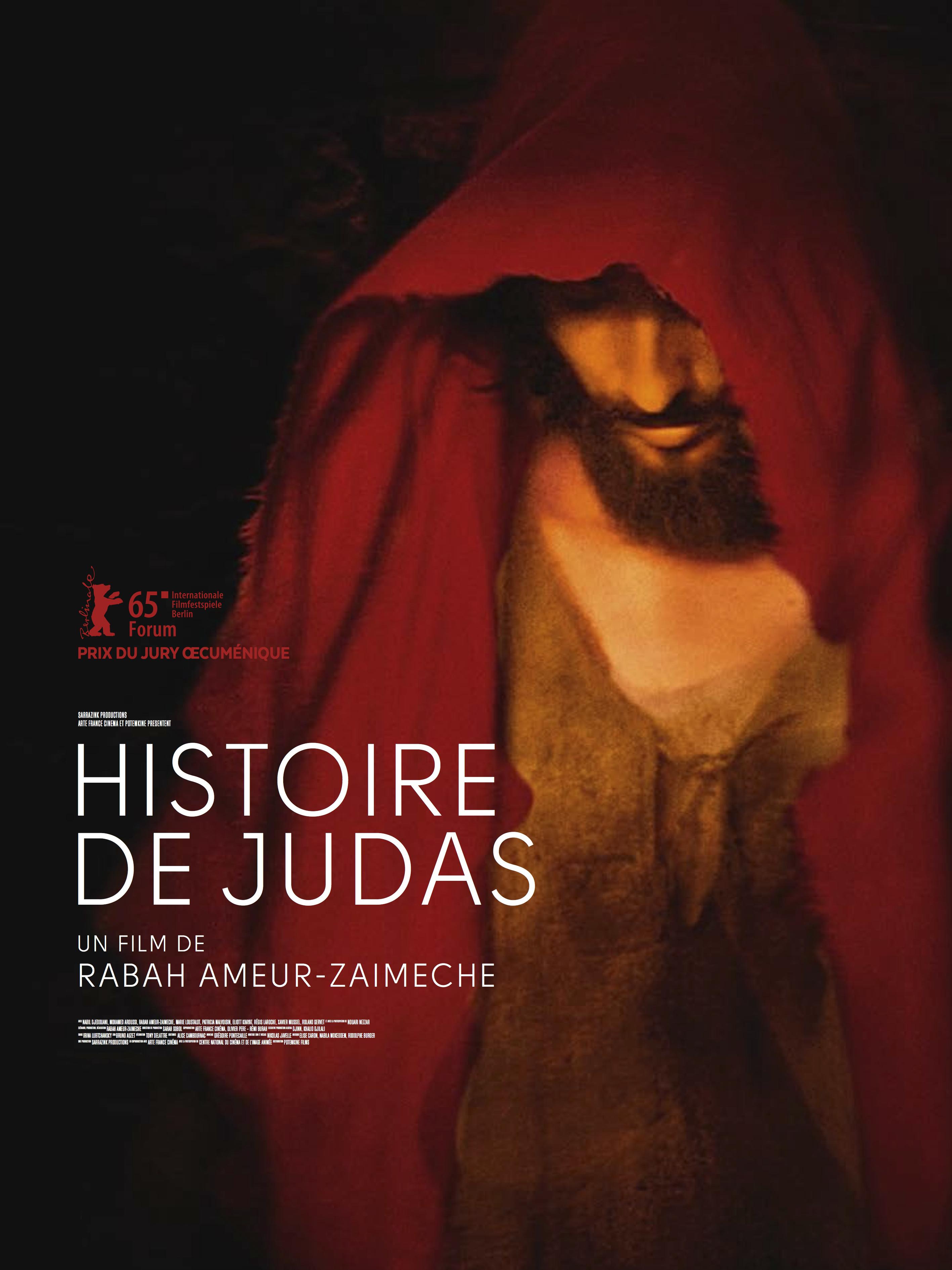Histoire de Judas | Ameur-Zaïmeche, Rabah (Réalisateur)