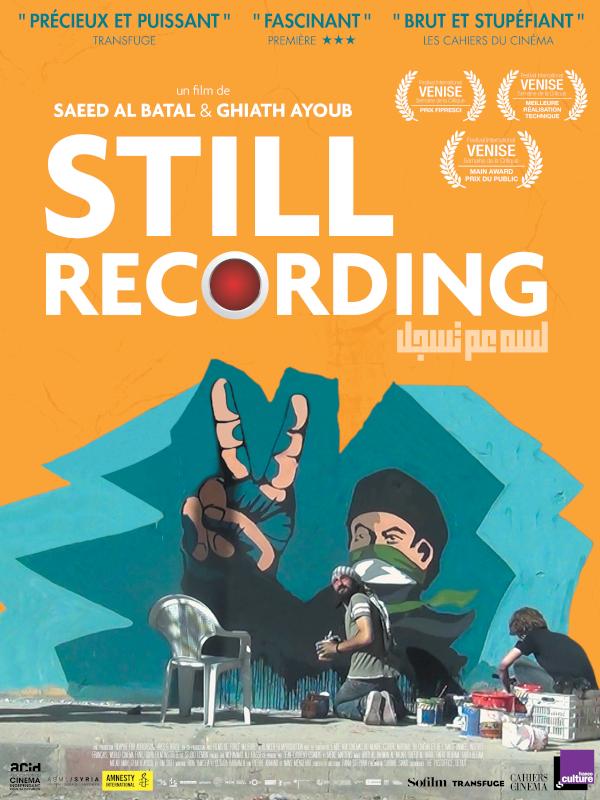 Still Recording | Ayoub, Ghiath (Réalisateur)