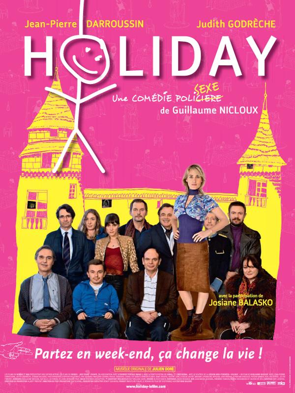 Holiday | Nicloux, Guillaume (Réalisateur)