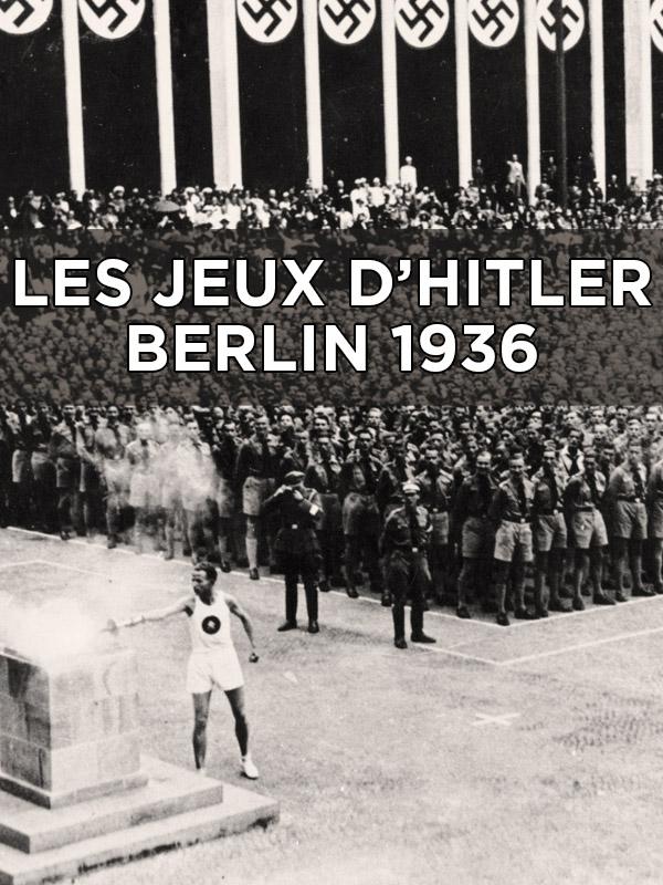 Les jeux d'Hitler - Berlin 1936 | Prieur, Jérôme (Réalisateur)