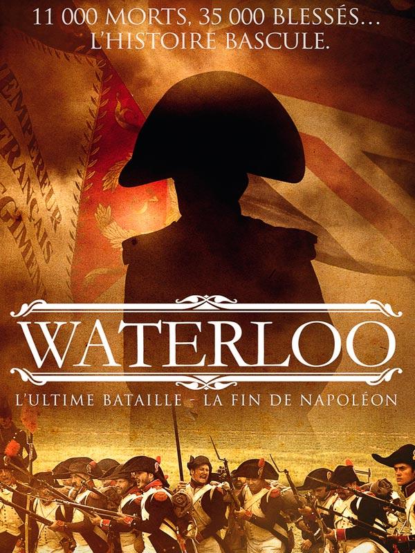 Waterloo, l'ultime bataille | Lanneau, Hugues (Réalisateur)