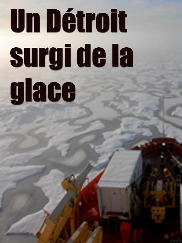 Un Détroit surgi de la glace | Billy, Yves (Réalisateur)