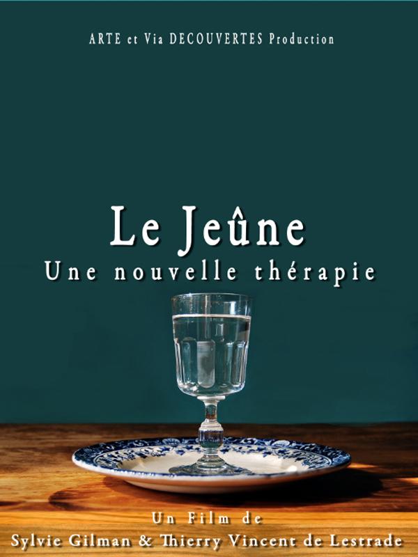 Le Jeûne une nouvelle thérapie ? | De Lestrade, Thierry (Réalisateur)