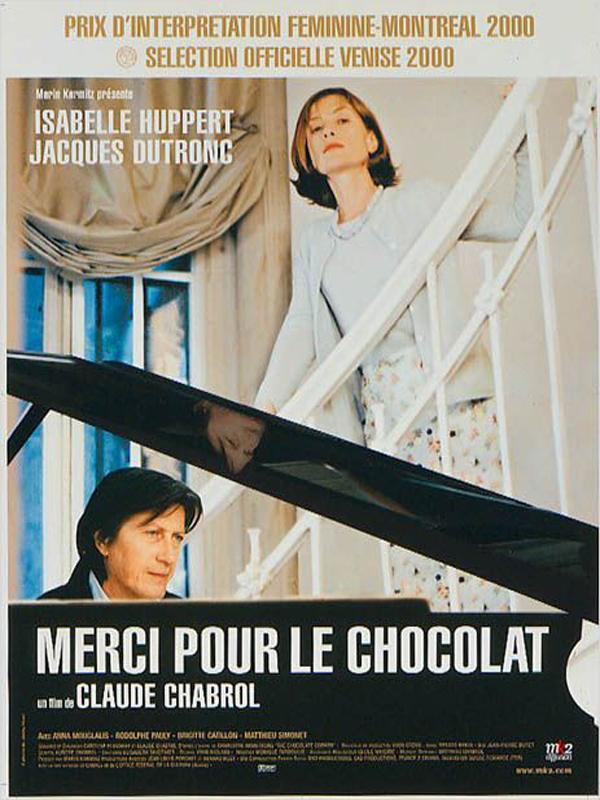 Merci pour le Chocolat | Chabrol, Claude (Réalisateur)