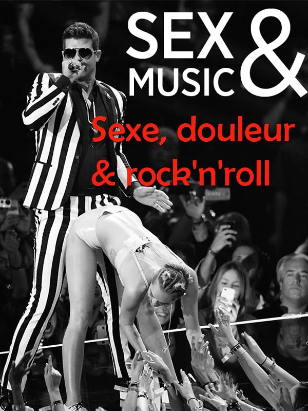 Sex & Music - Sexe, Douleur & Rock'n'roll | Abitbol, Laurent (Réalisateur)