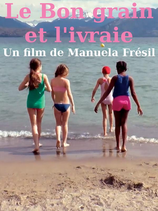 Le Bon grain et l'ivraie | Frésil, Manuela (Réalisateur)