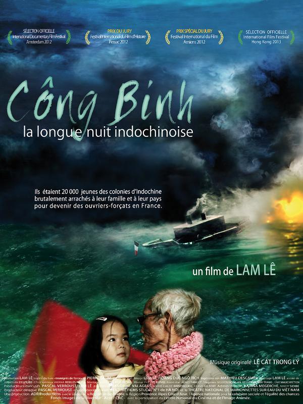 Công Binh, la longue nuit indochinoise | Lê, Lam (Réalisateur)