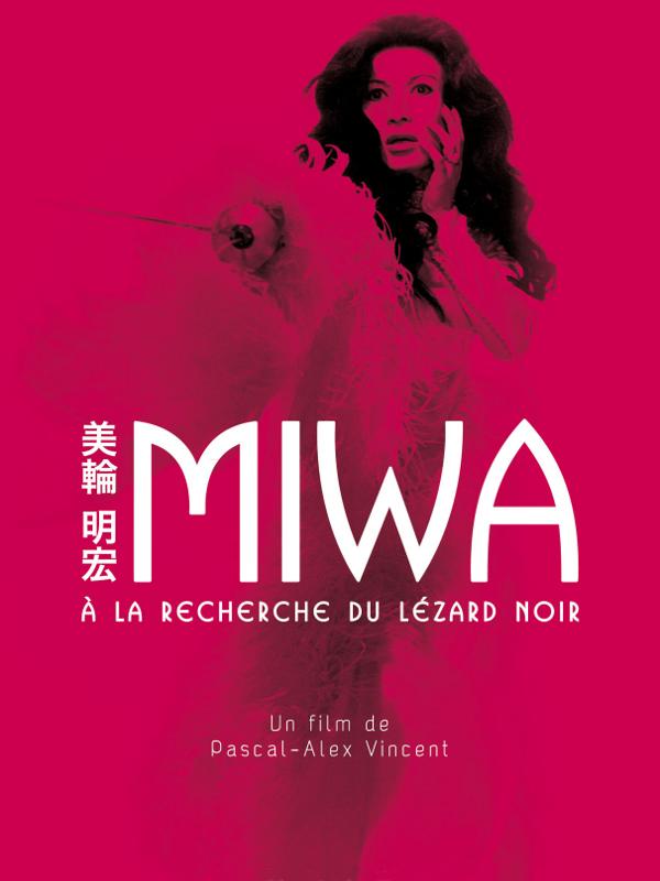 Miwa : À la recherche du Lézard Noir | Vincent, Pascal-Alex (Réalisateur)
