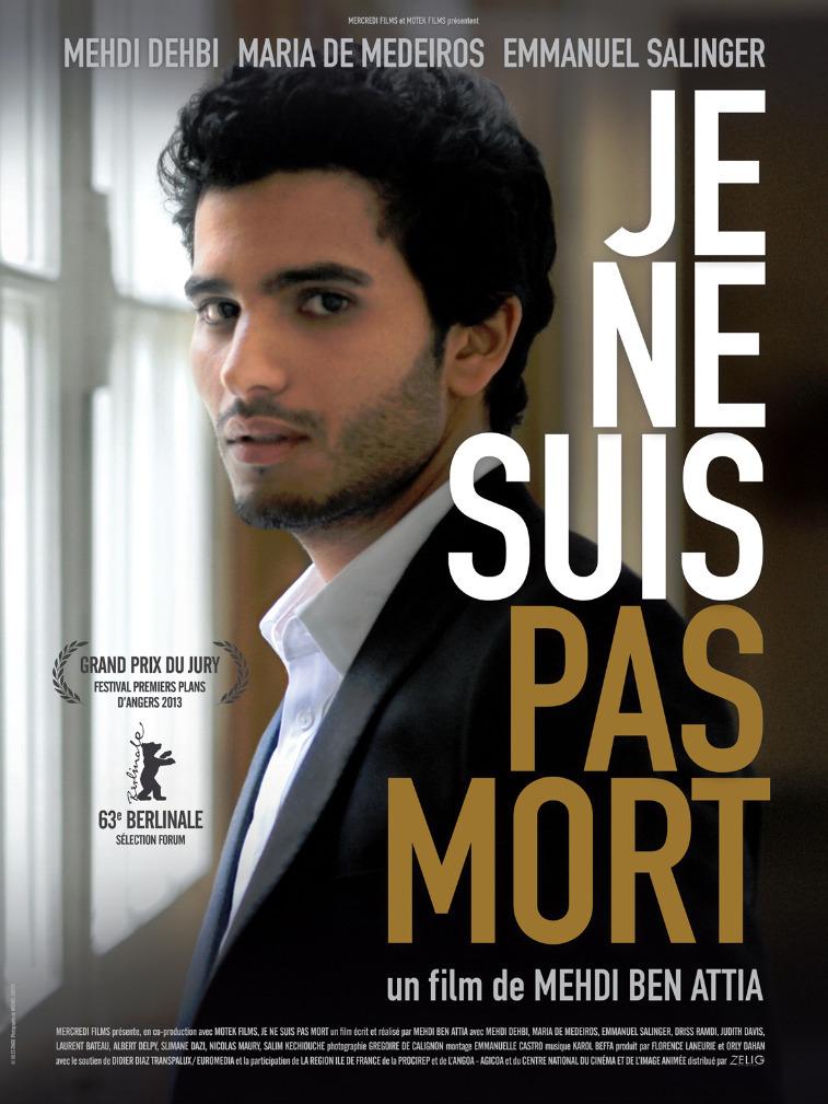 Je ne suis pas mort | Ben Attia, Mehdi (Réalisateur)