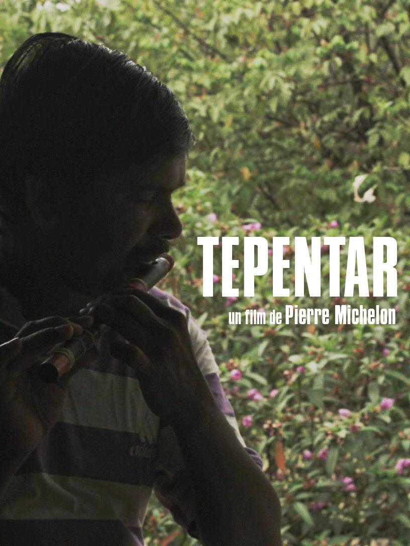 Tepentar | Michelon, Pierre (Réalisateur)