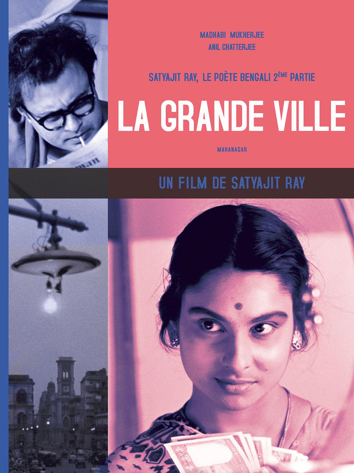 La Grande Ville | Ray, Satyajit (Réalisateur)