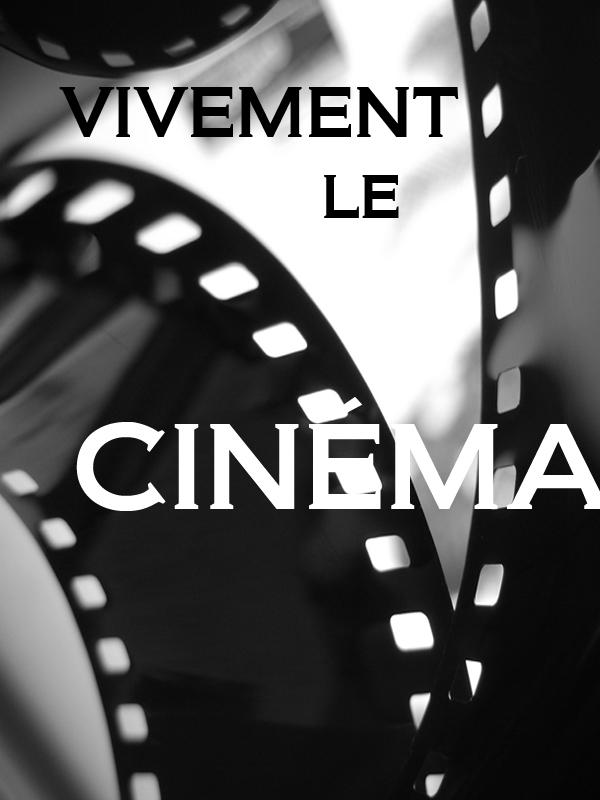 Vivement le cinéma   Prieur, Jérôme (Réalisateur)