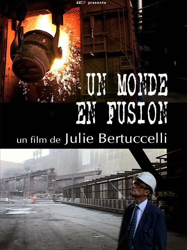 Un monde en fusion | Bertuccelli, Julie (Réalisateur)