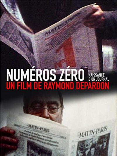 Numéros zéro | Depardon, Raymond (Réalisateur)