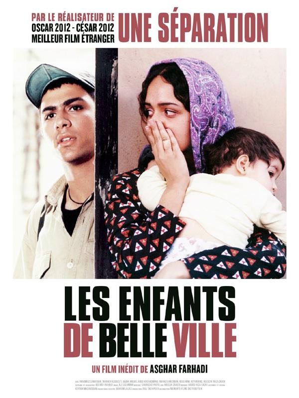 Les Enfants de belle ville | Farhadi, Asghar (Réalisateur)