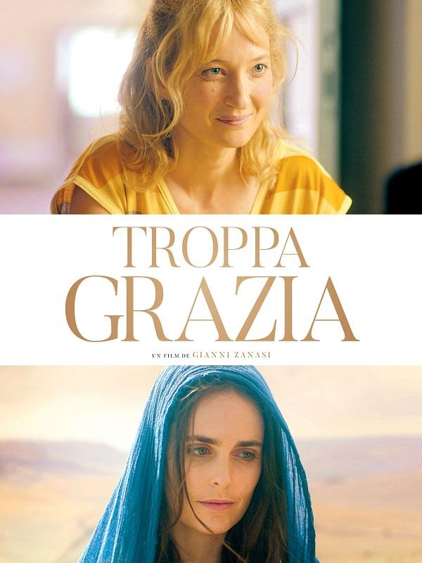 Troppa Grazia | Zanasi , Gianni (Réalisateur)