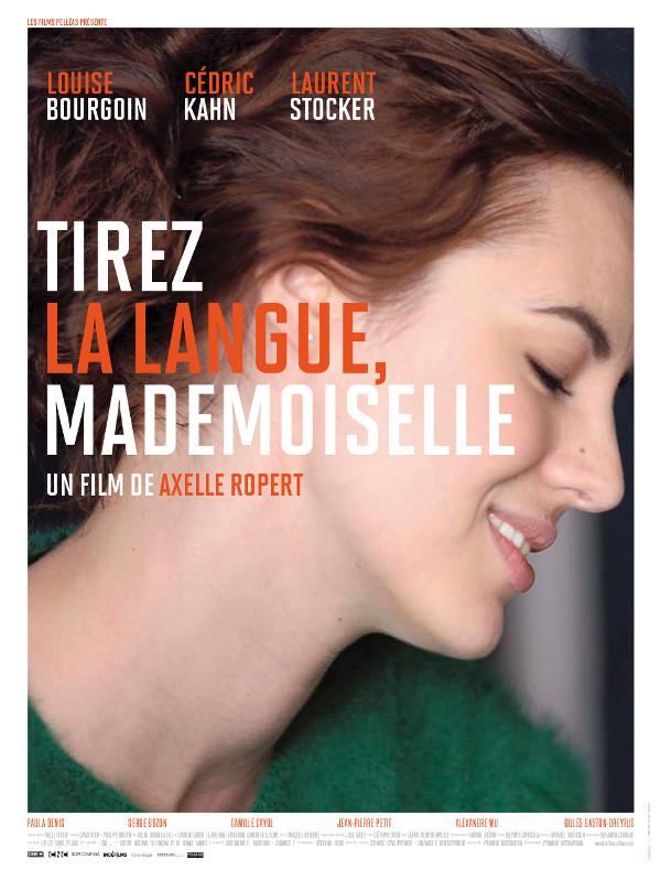 Tirez la langue, mademoiselle   Ropert, Axelle (Réalisateur)
