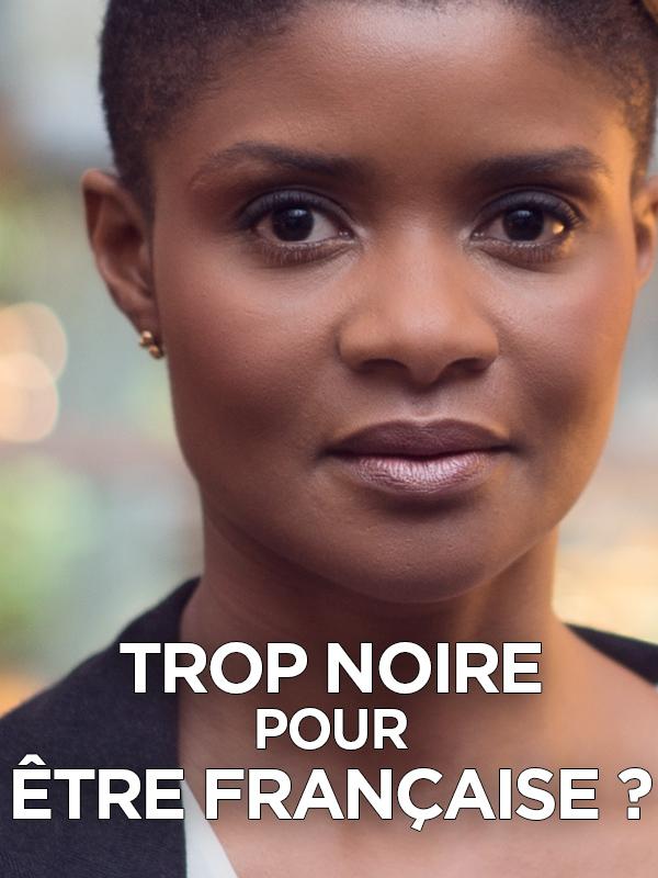 Trop noire pour être française ? | Boni-Claverie, Isabelle (Réalisateur)