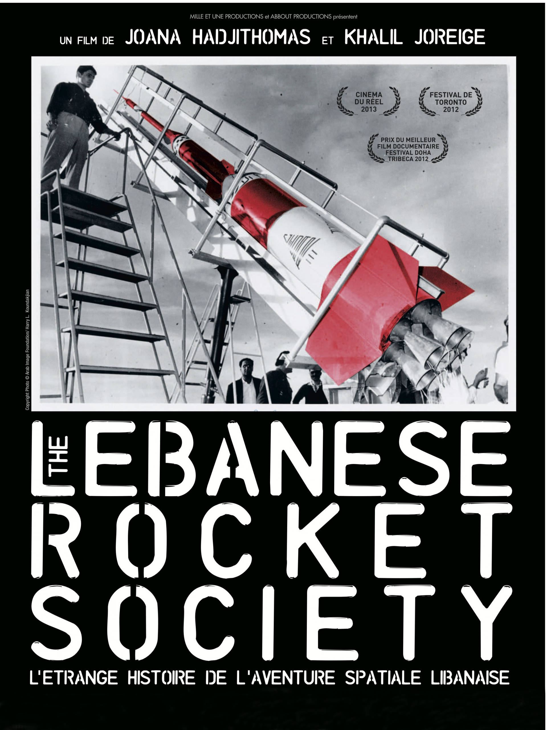 The Lebanese Rocket Society | Hadjithomas, Joana (Réalisateur)