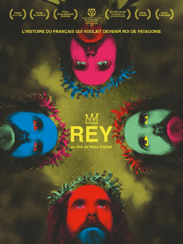 """Afficher """"Rey, l'histoire du Français qui voulait devenir Roi de Patagonie"""""""