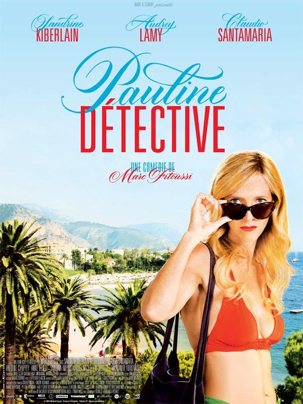 Pauline Détective | Fitoussi, Marc (Réalisateur)