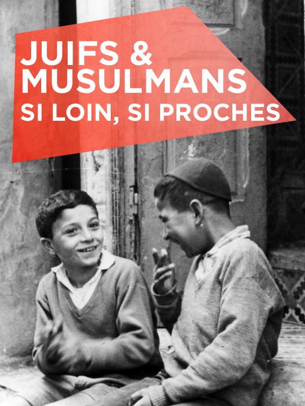 Juifs et Musulmans, si loin si proches - Episode 2 | Miské, Karim (Réalisateur)