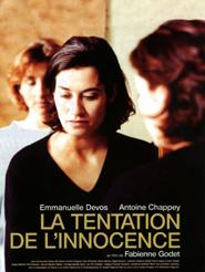 La Tentation de l'innocence | Godet, Fabienne (Réalisateur)