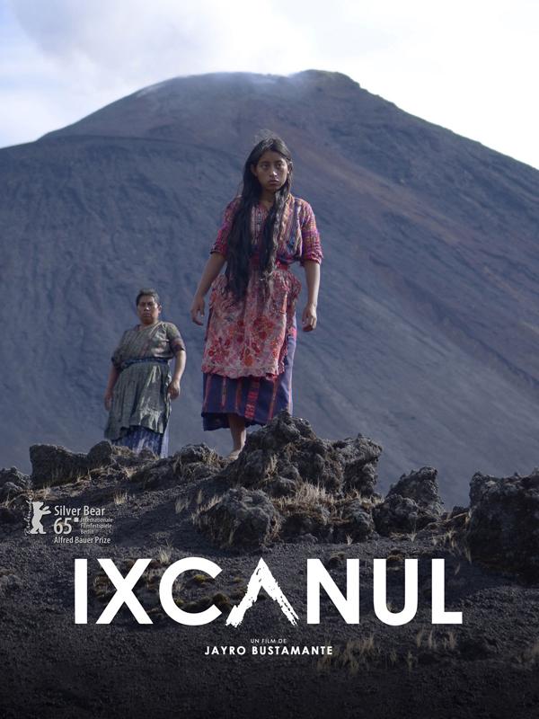 Ixcanul | Bustamante, Jayro (Réalisateur)