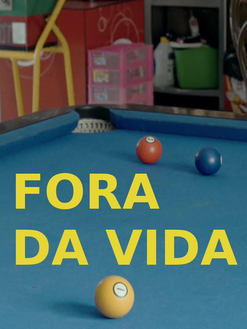 Fora da Vida   Reis, Filipa (Réalisateur)