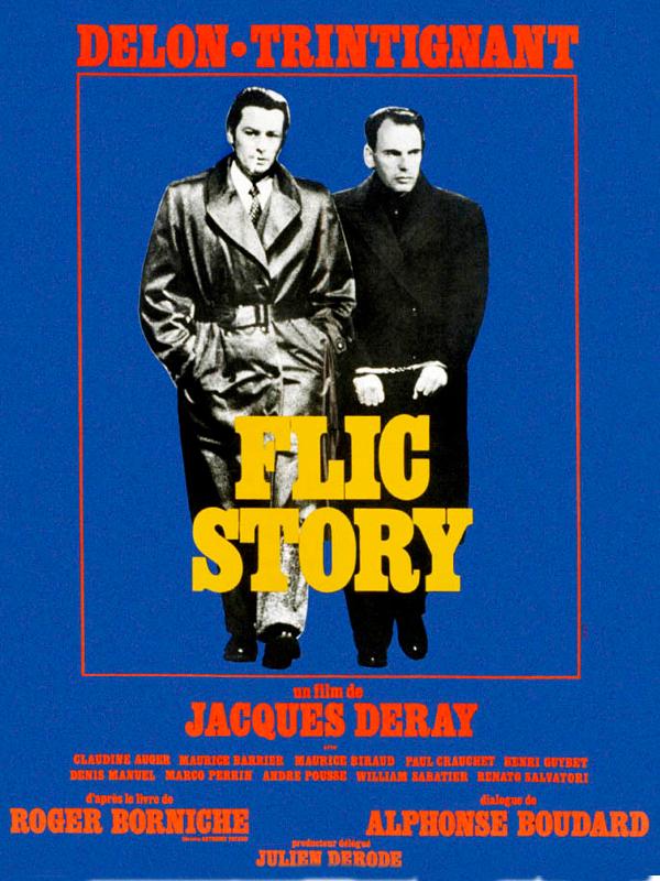 Flic Story | Deray, Jacques (Réalisateur)