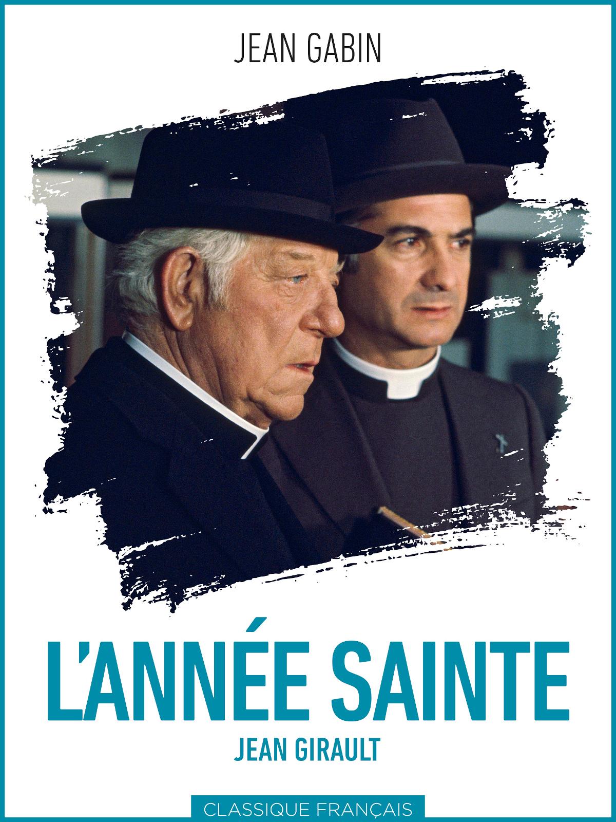 L'Année Sainte | Girault, Jean (Réalisateur)