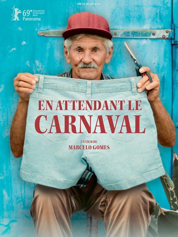 En attendant le carnaval | Gomes, Marcelo (Réalisateur)