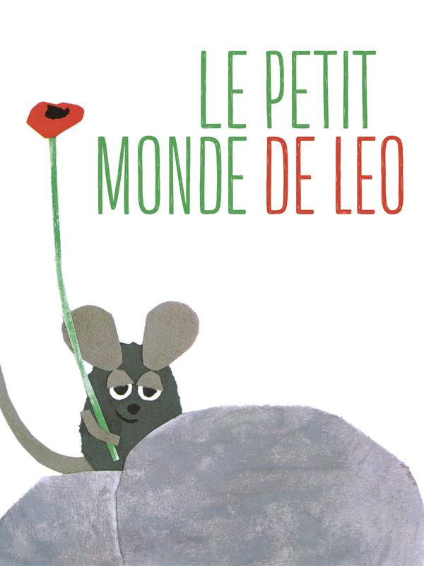 Le petit monde de Léo | Gianini, Giulio (Réalisateur)