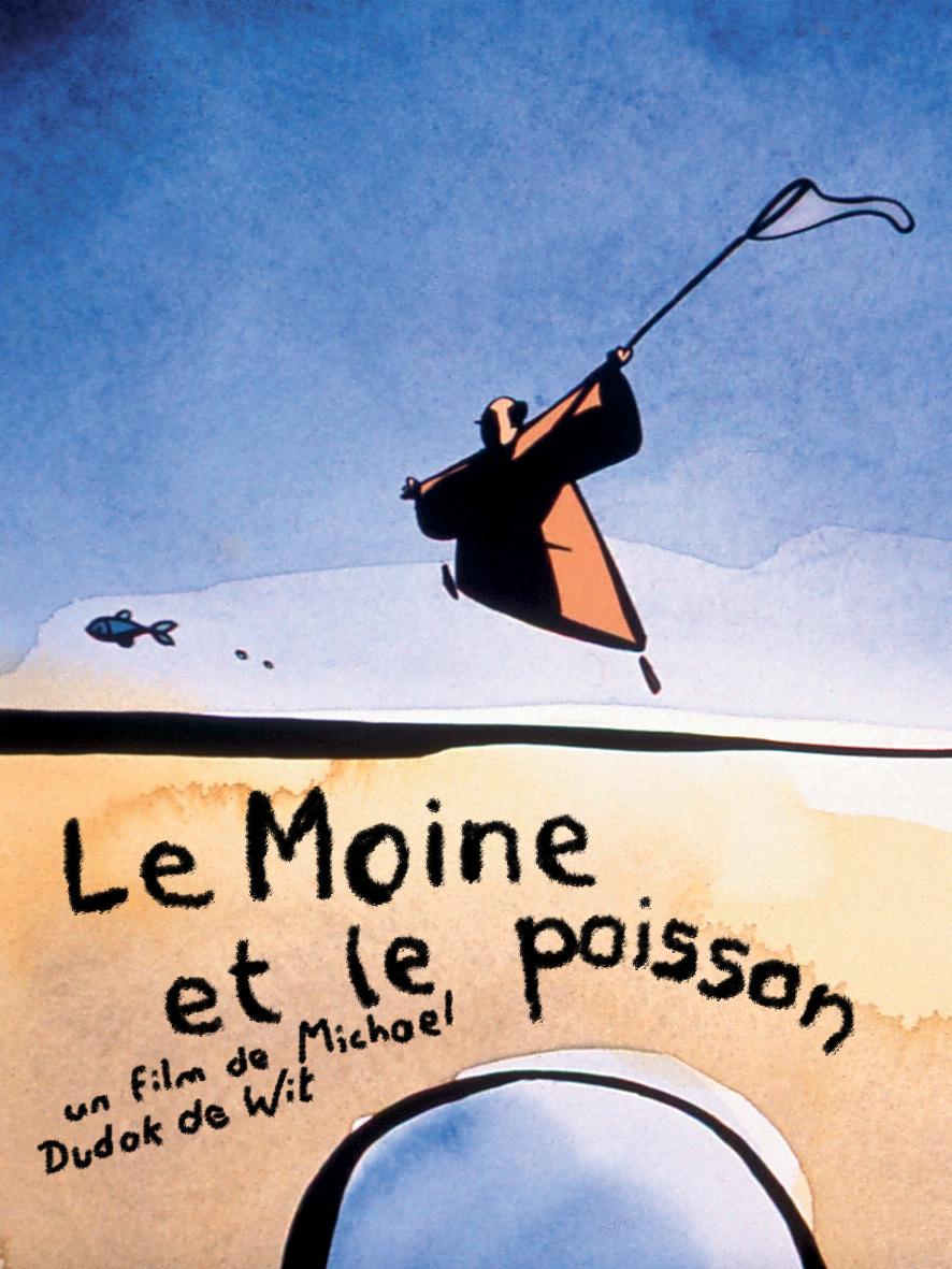 Le Moine et le poisson | Dudok de Wit, Michael (Réalisateur)