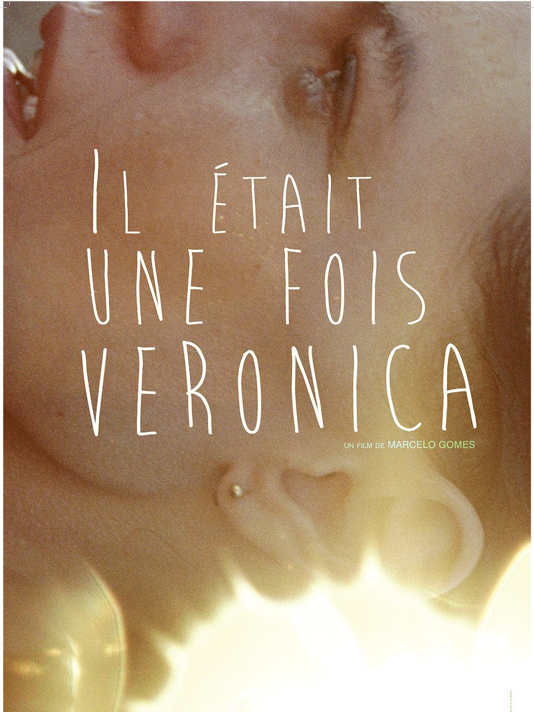 Il était une fois Veronica | Gomes, Marcelo (Réalisateur)