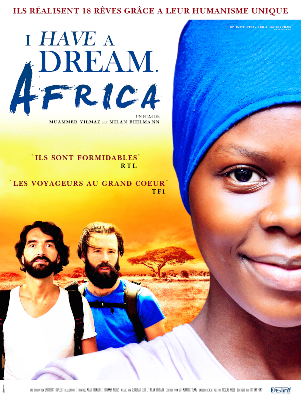 I Have a Dream. Africa | Muammer Yilmaz,  (Réalisateur)