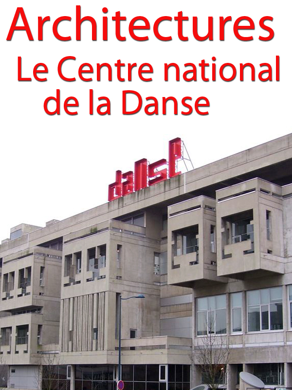 Architectures - Le Centre national de la Danse |