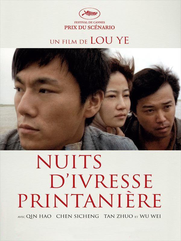 Nuits d'ivresse printanière | LOU, Ye (Réalisateur)