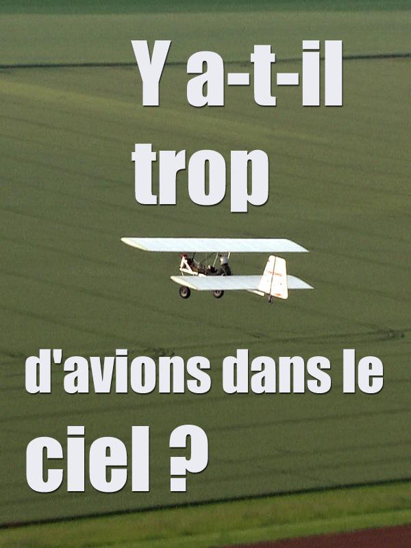 Y a-t-il trop d'avions dans le ciel ? | Lasfargues, Alain (Réalisateur)