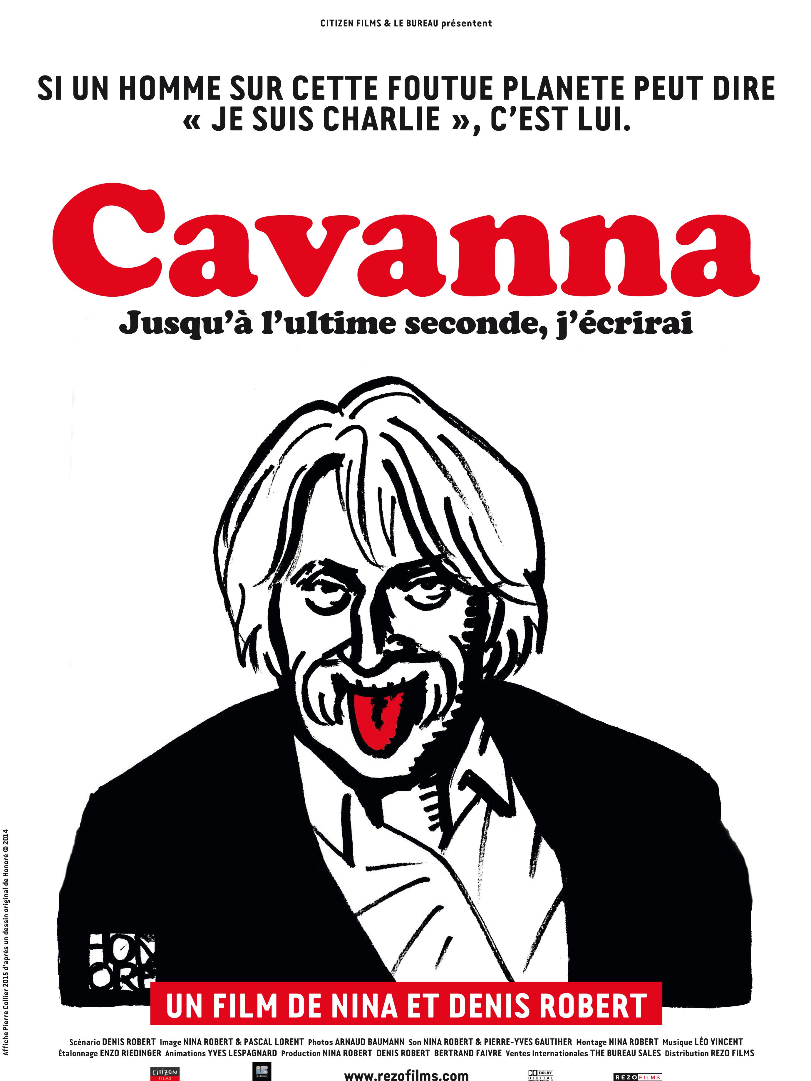 Cavanna, Jusqu'à l'ultime seconde, j'écrirai | Robert, Denis (Réalisateur)