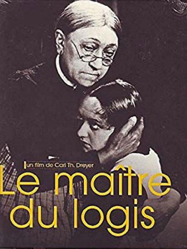 Le Maître du logis | Dreyer, Carl Theodor (Réalisateur)