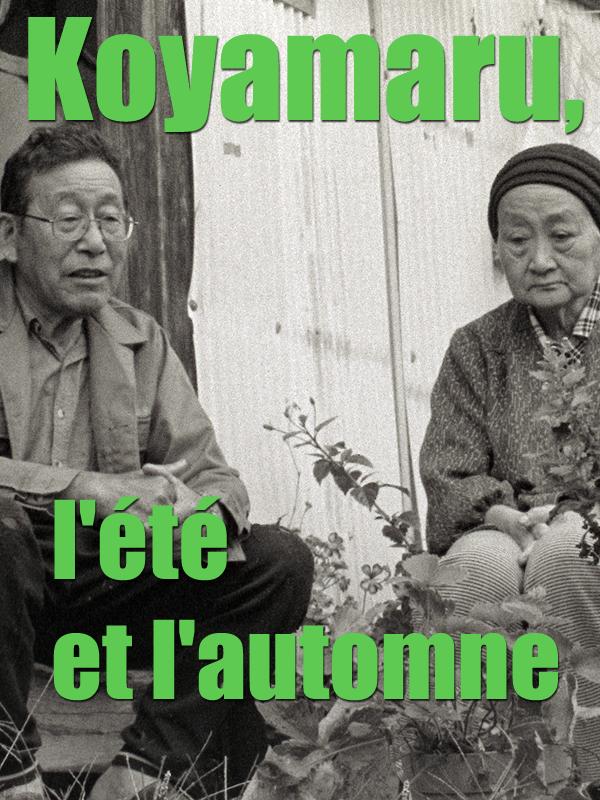 Koyamaru, l'été et l'automne   Alberola, Jean-Michel (Réalisateur)