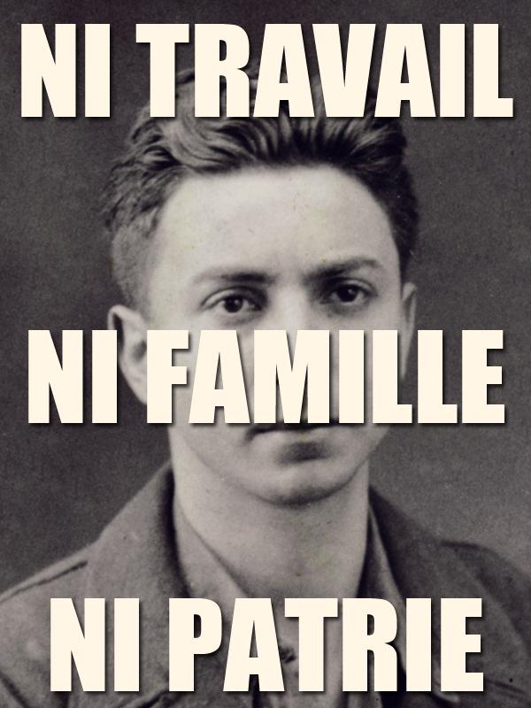 Ni Travail, ni Famille, ni Patrie | Boucault, Mosco (Réalisateur)