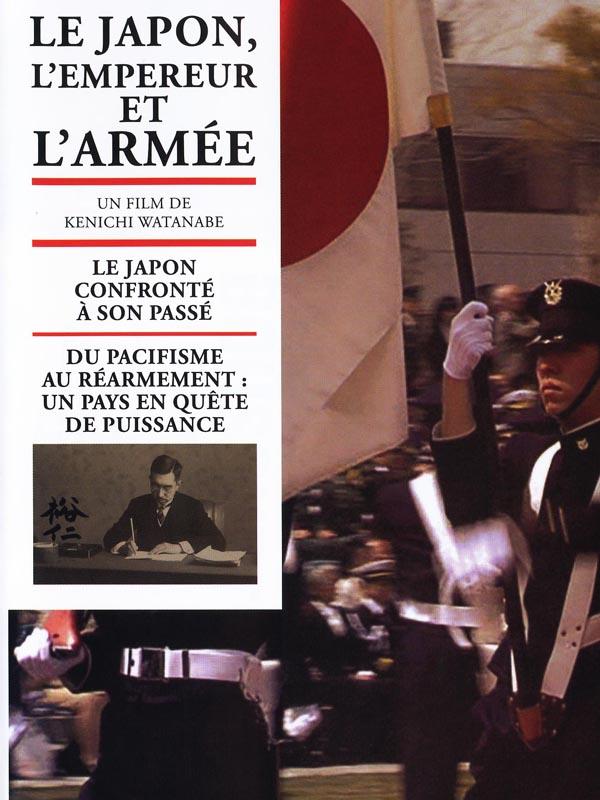 Le Japon, l'empereur et l'armée | Watanabe, Kenichi (Réalisateur)