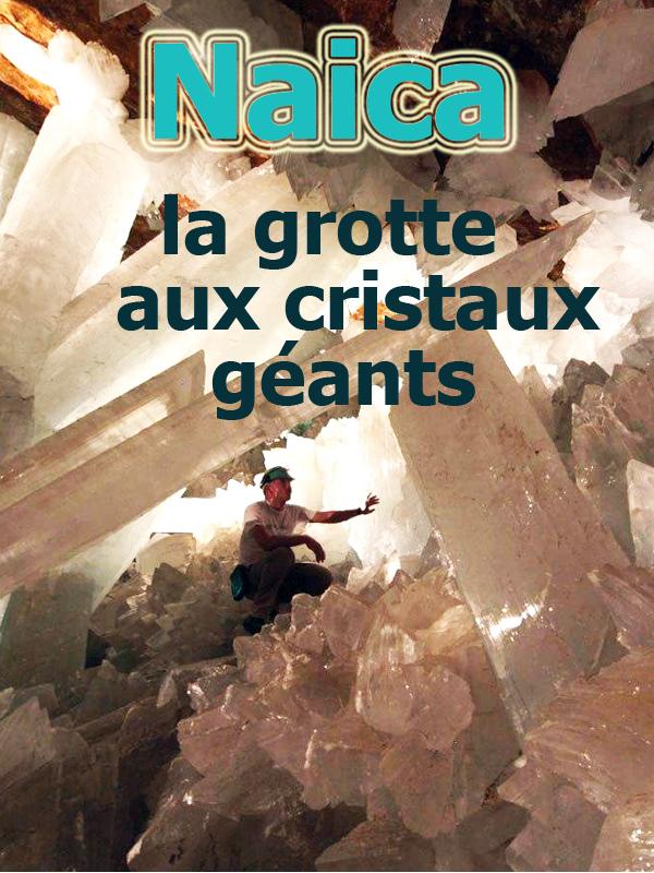 Naica - La grotte aux cristaux géants | Korenfeld, Ruben (Réalisateur)