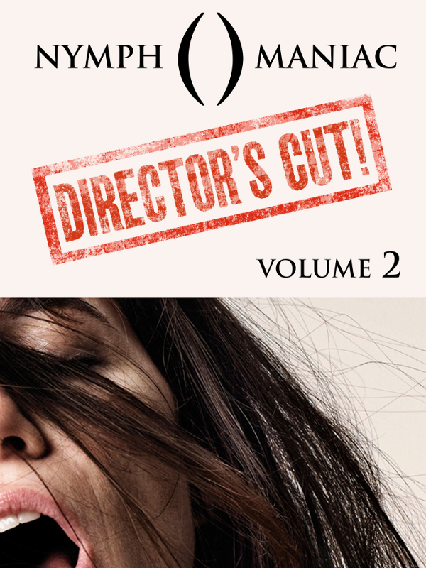 "Afficher ""Nymphomaniac Director's Cut - vol.2"""