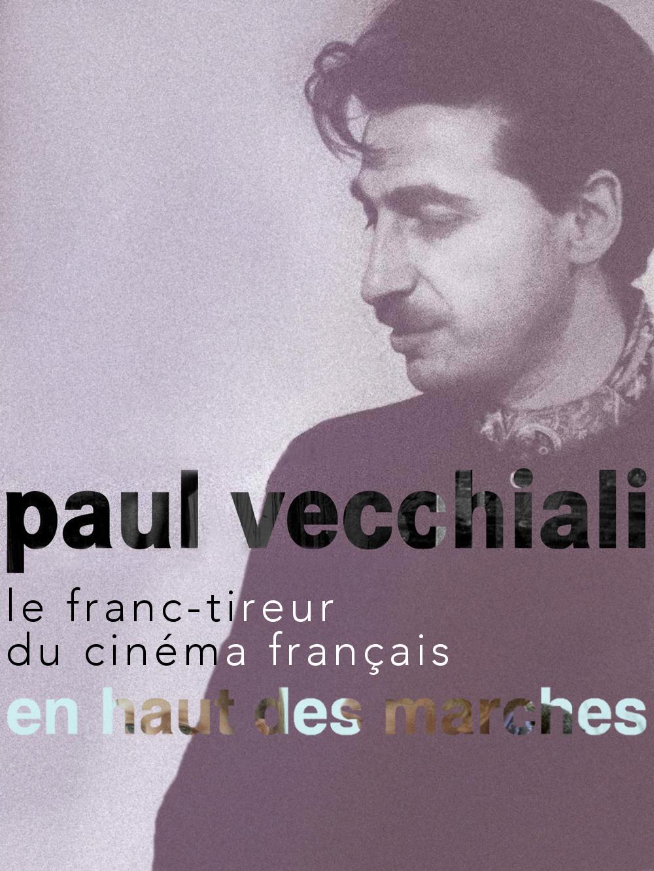 En haut des marches | Vecchiali, Paul (Réalisateur)
