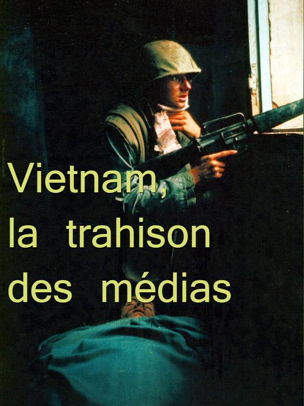 Vietnam, la trahison des médias | Barberis, Patrick (Réalisateur)